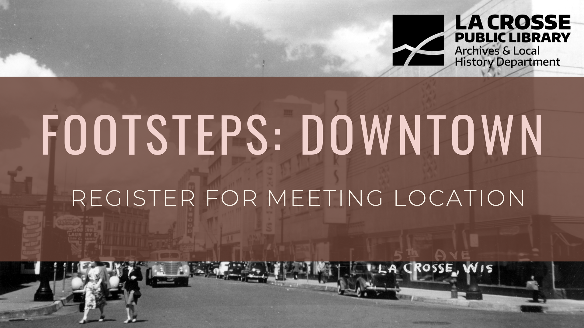 "Footsteps graphic of Downtown area reading ""Register for meeting location"""