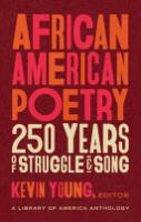 African American Poetry: 250 Years of Struggle and Song (Loa #333)